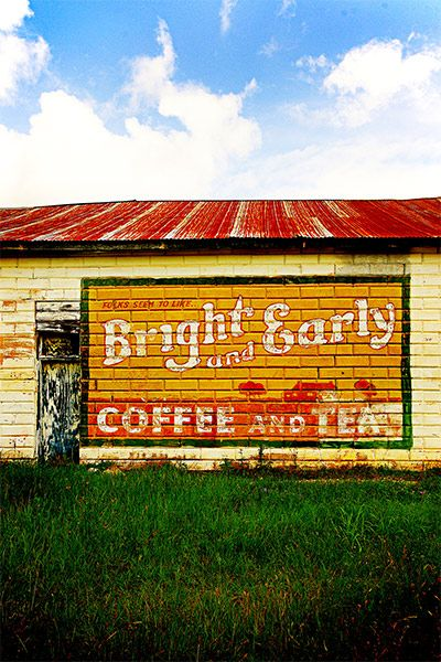 Bright And Early Coffee Ghost Sign May Texas